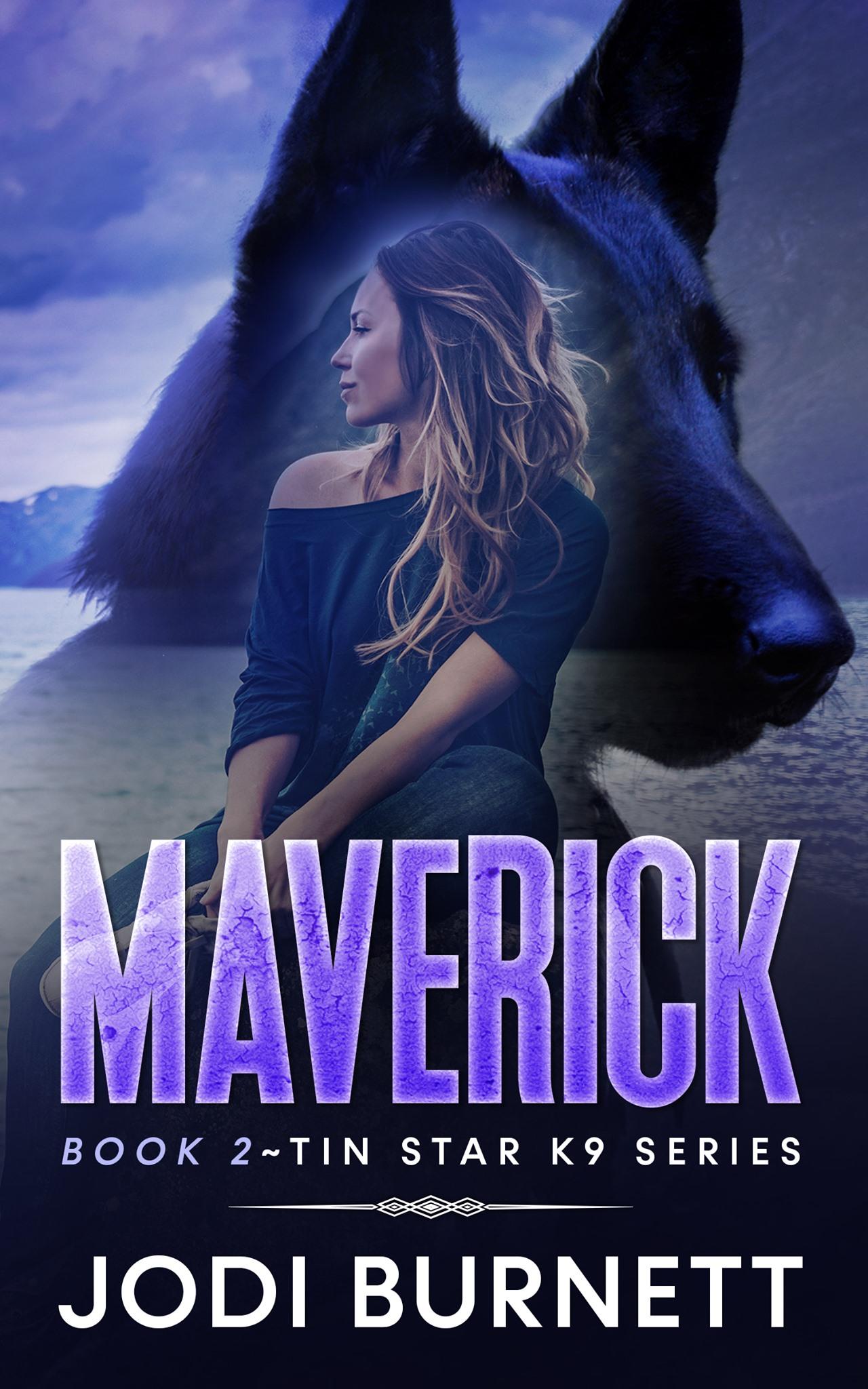 Maverick (Tin Star K9, #2)