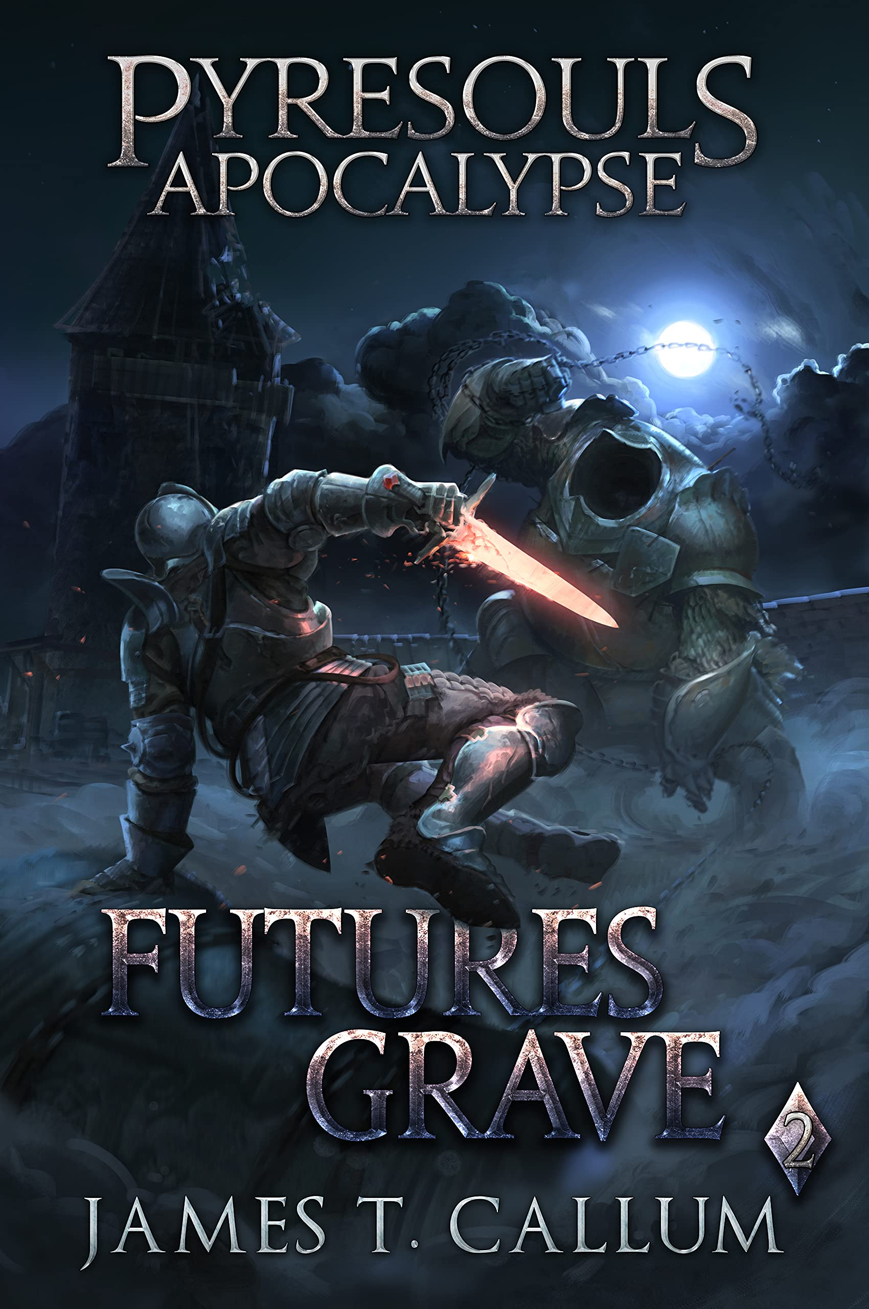 Pyresouls Apocalypse: Futures Grave: A Dark Fantasy LitRPG/Gamelit Story (Pyresouls Apocalypse, Book 2)