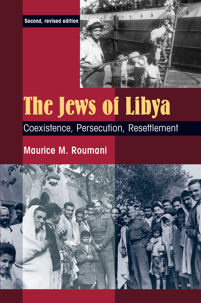 The Jews of Libya: Coexistence, Persecution, Resettlement, Second Revised Edition
