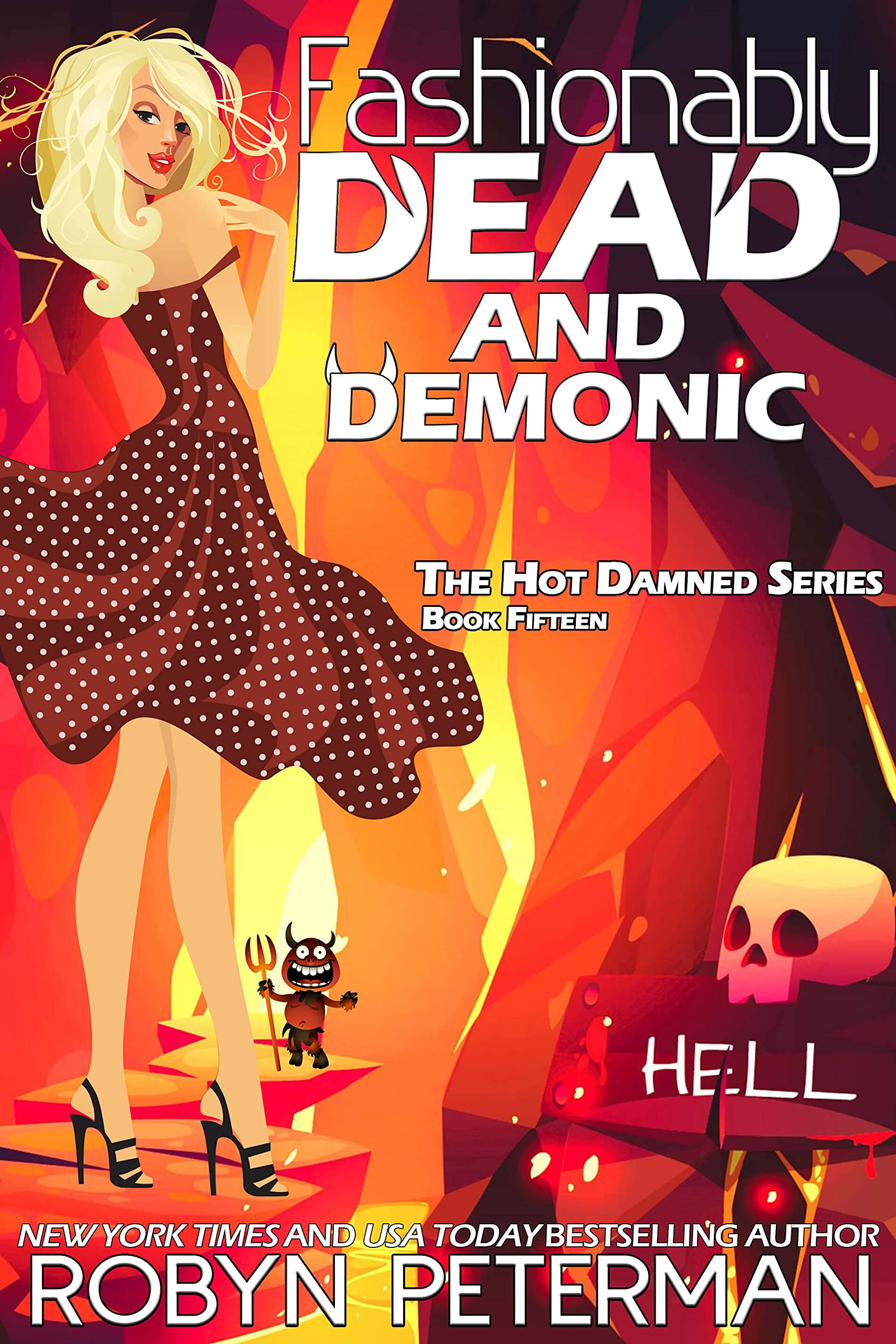 Fashionably Dead and Demonic (Hot Damned #15)