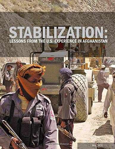 Stabilization: Lessons from the U.S. Experience in Afghanistan