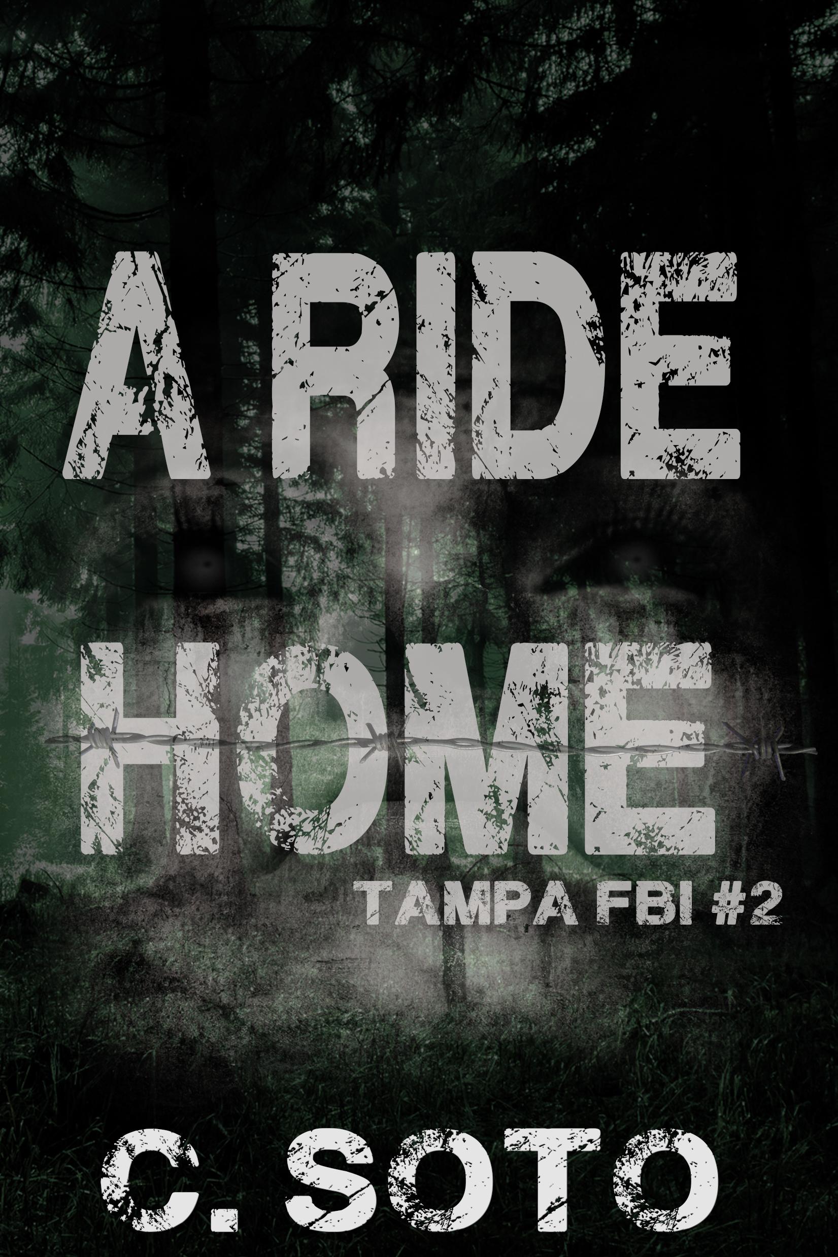 A Ride Home (Tampa FBI #2)