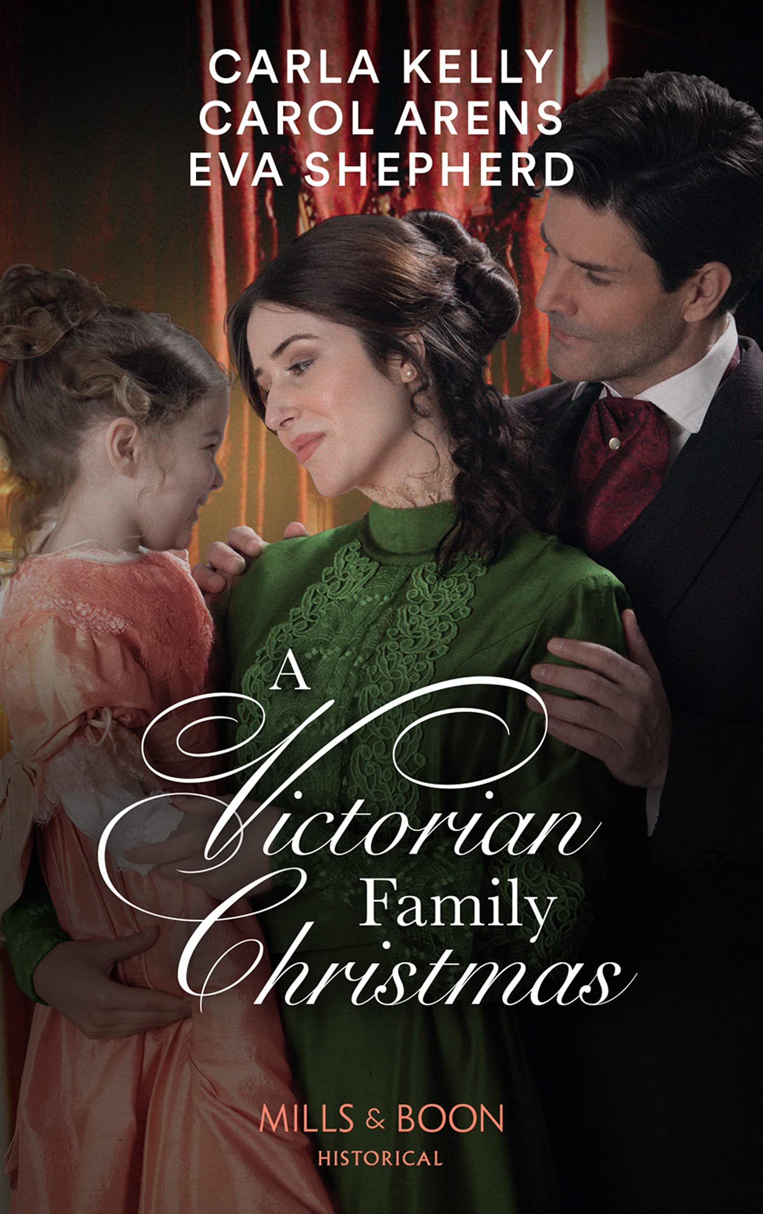 A Victorian Family Christmas: A Father for Christmas / A Kiss Under the Mistletoe / The Earl's Unexpected Gifts