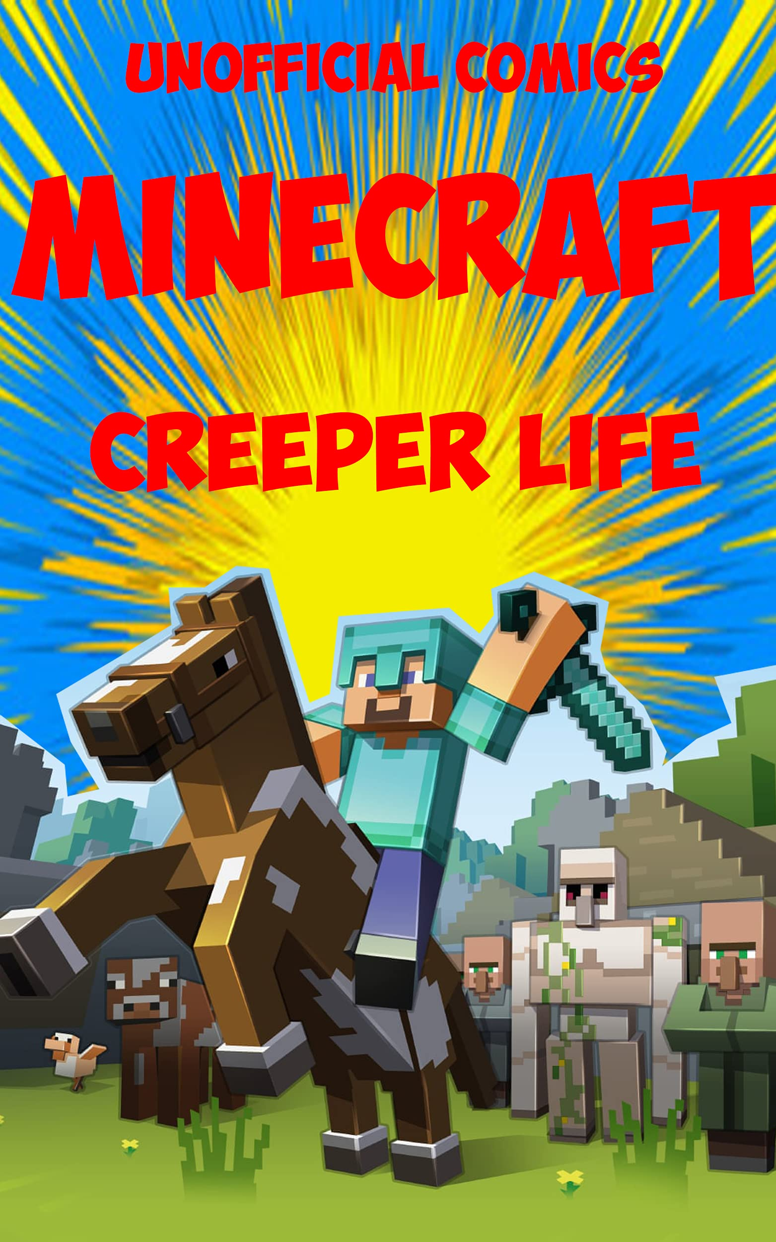 (Unofficial) Funny Minecraft Comic Story: CREEPER LIFE - SAD STORY BUT HAPPY ENDING