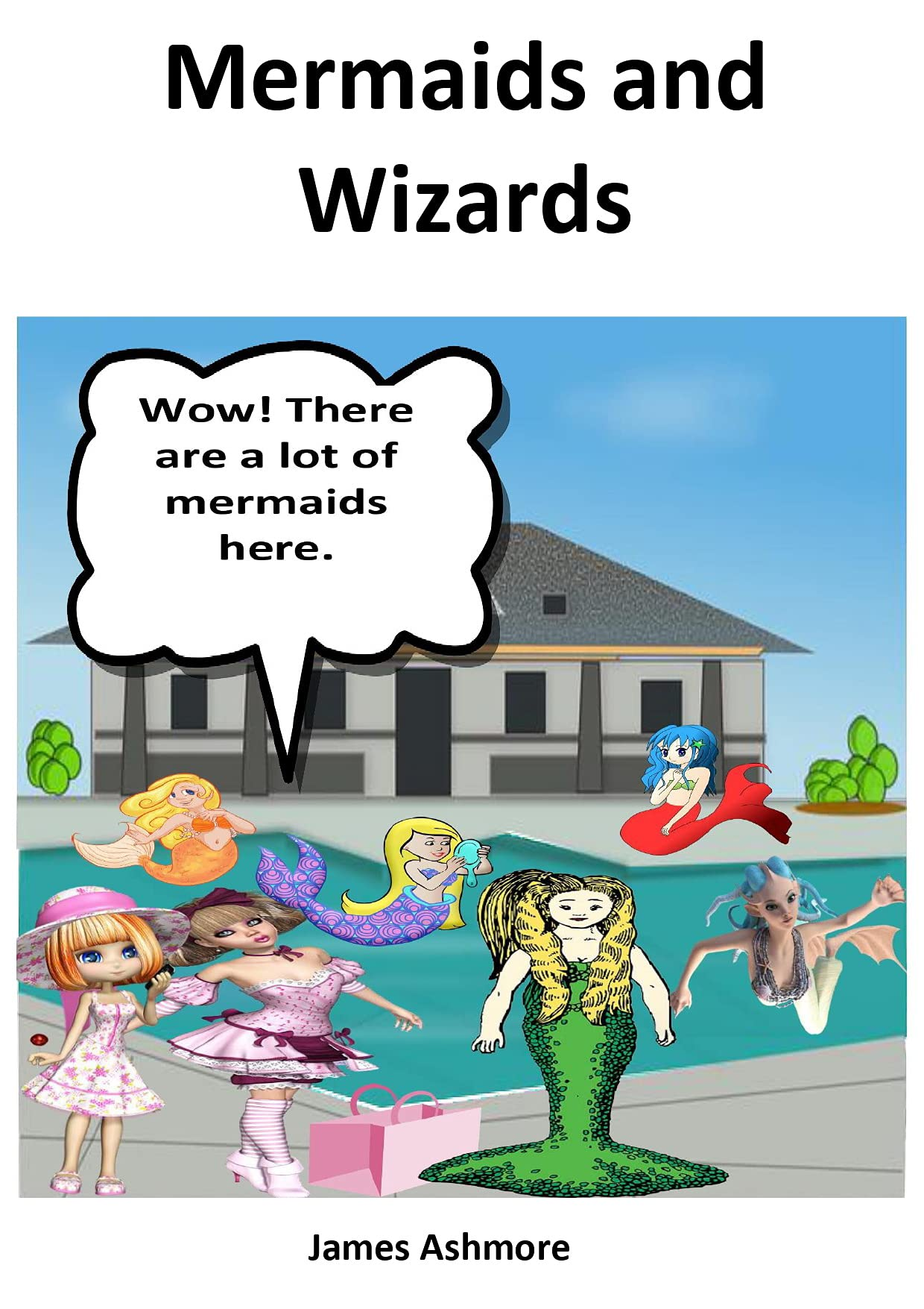 Mermaids and Wizards: Reading books, Kindergarten, Preschool, Nursery, Grade 1, Year 1, 1st Graders. Ages 3-5 and 6-8 level 1 books for learning. Children and kids books / readers with no rhymes.