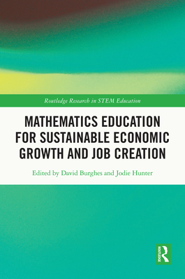 Mathematics Education for Sustainable Economic Growth and Job Creation