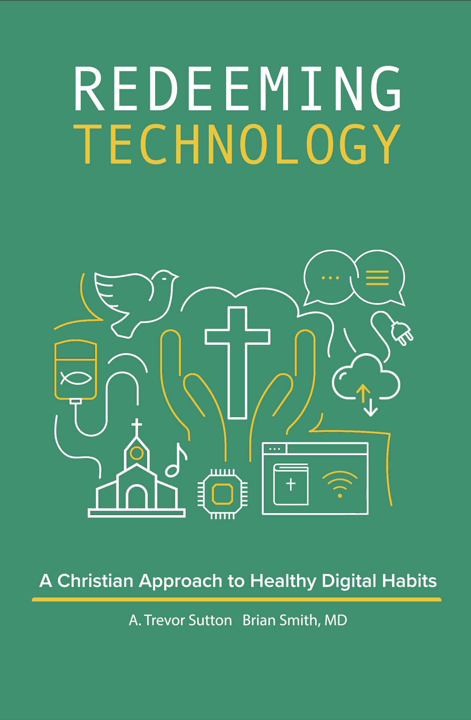 Redeeming Technology: A Christian Approach to Healthy Digital Habits
