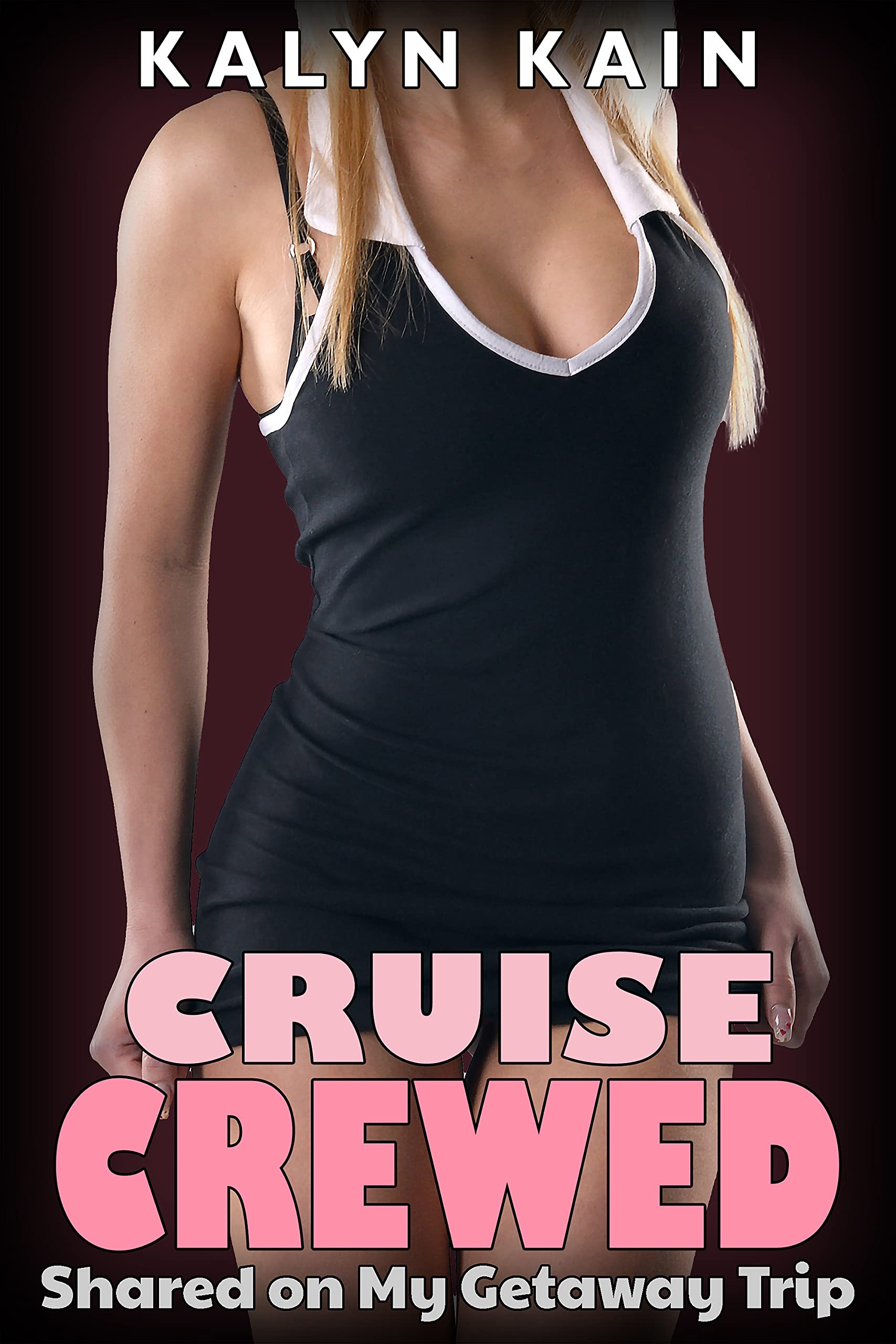 Cruise Crewed: Shared on My Getaway Trip (Free For All Book 1)