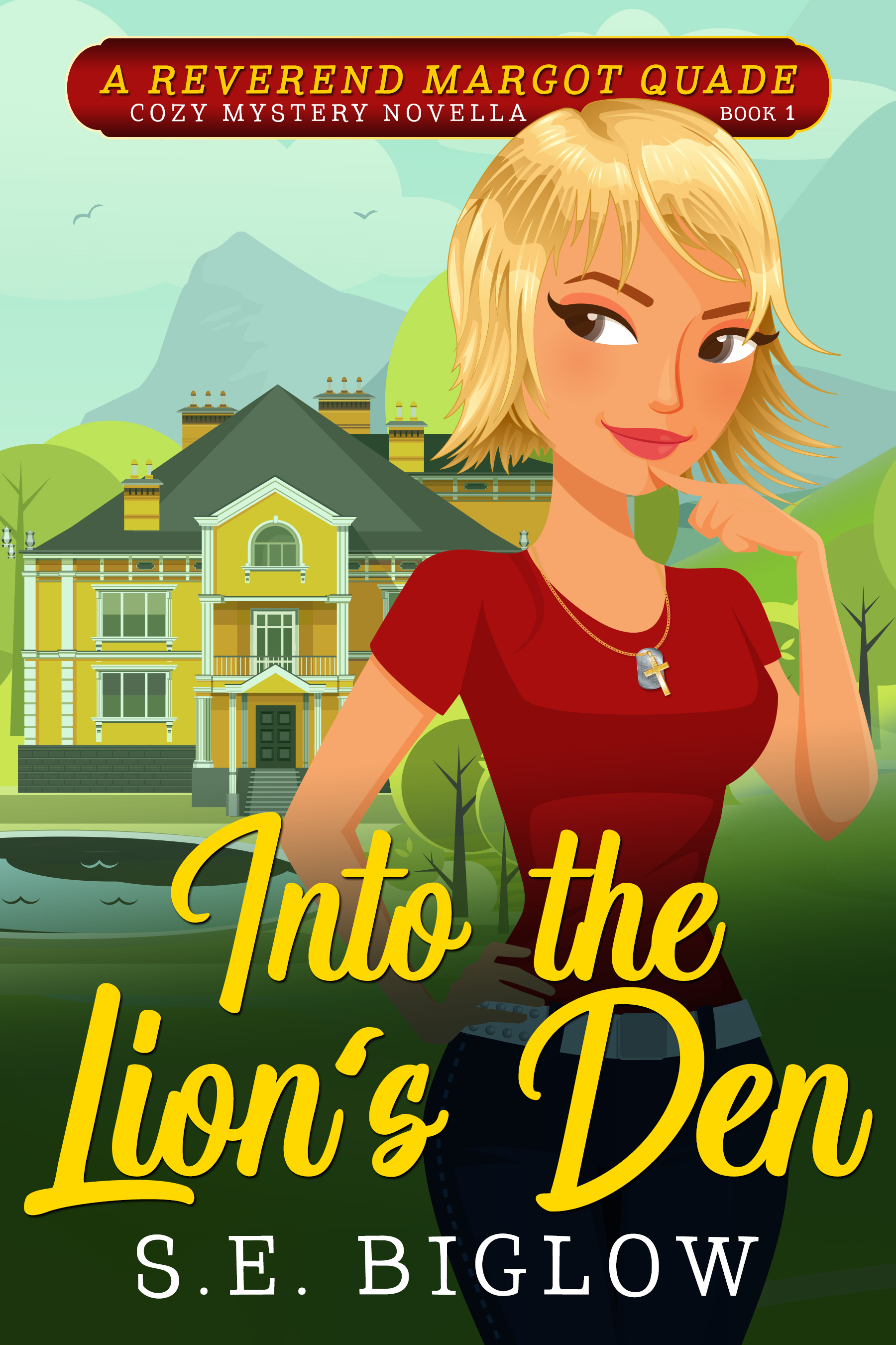 Into the Lion's Den: (A Christian Amateur Sleuth Mystery) (Reverend Margot Quade Cozy Mysteries Book 1)