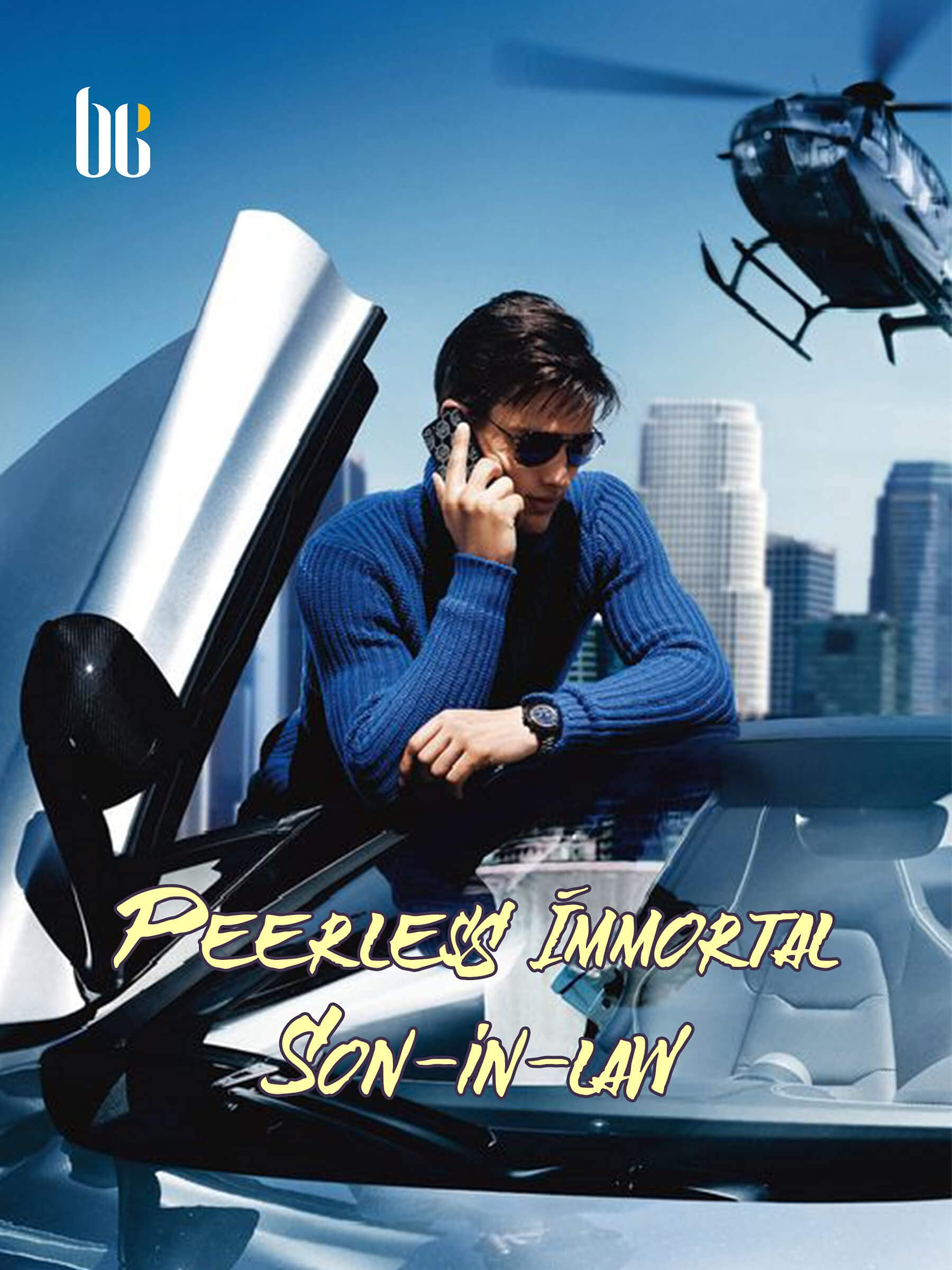 Peerless Immortal Son-in-law: A Cultivation Progression urban fiction books ( An immortal son-in-Law who despised by His family which do not know his true identity ) Book 5