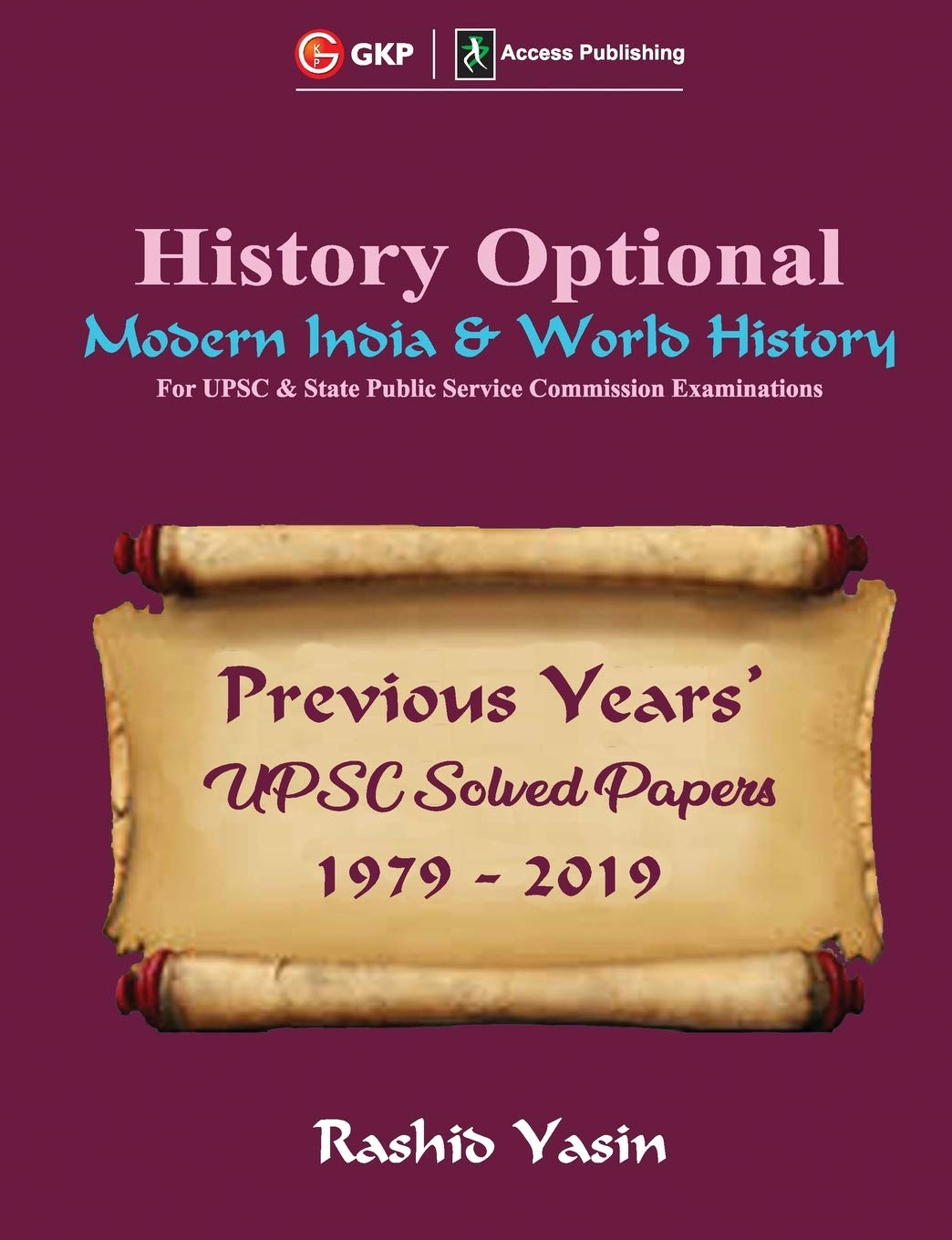 History Optional - Modern India & World History - Previous Year's UPSC Solved Papers 1979-2019