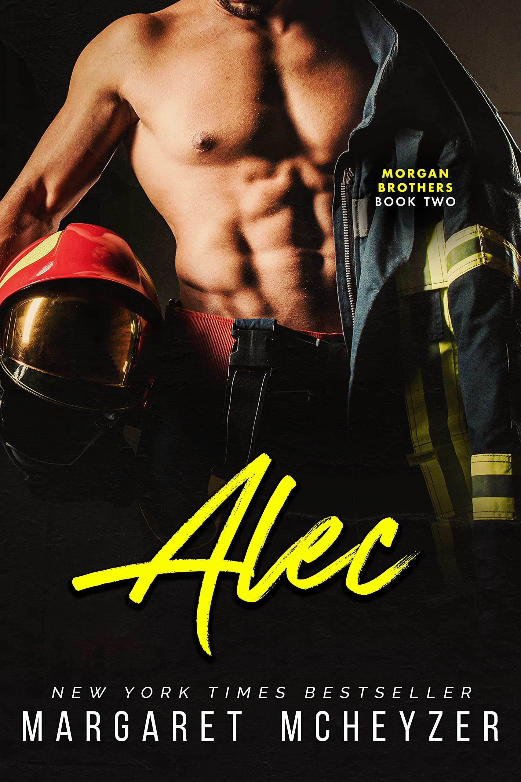 Alec: A firefighter romance (Morgan Brothers Book 2)