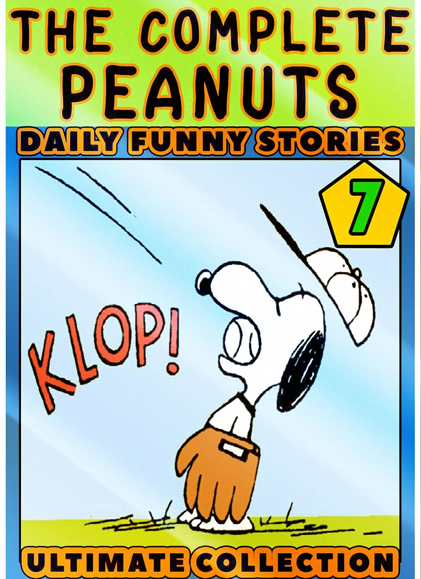 Peanut-The-Complete-Stories: Book 7 - Graphic Novel The Funny Complete Sno-opy Great Pea-nuts Comics For Boys Girls And Children