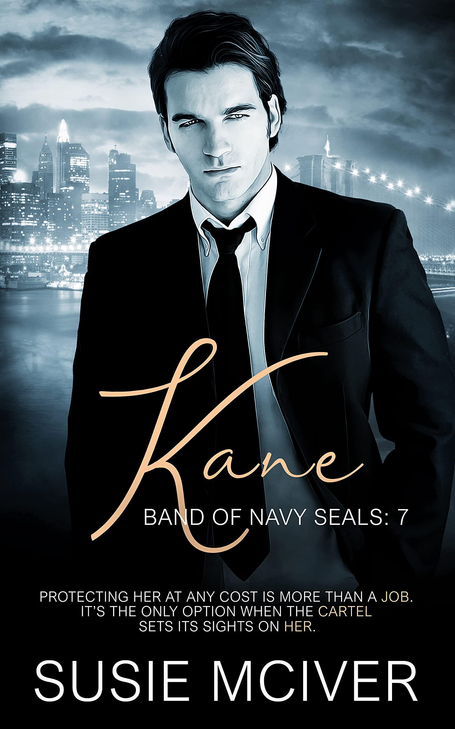 Kane (BAND OF NAVY SEALS Book 7)