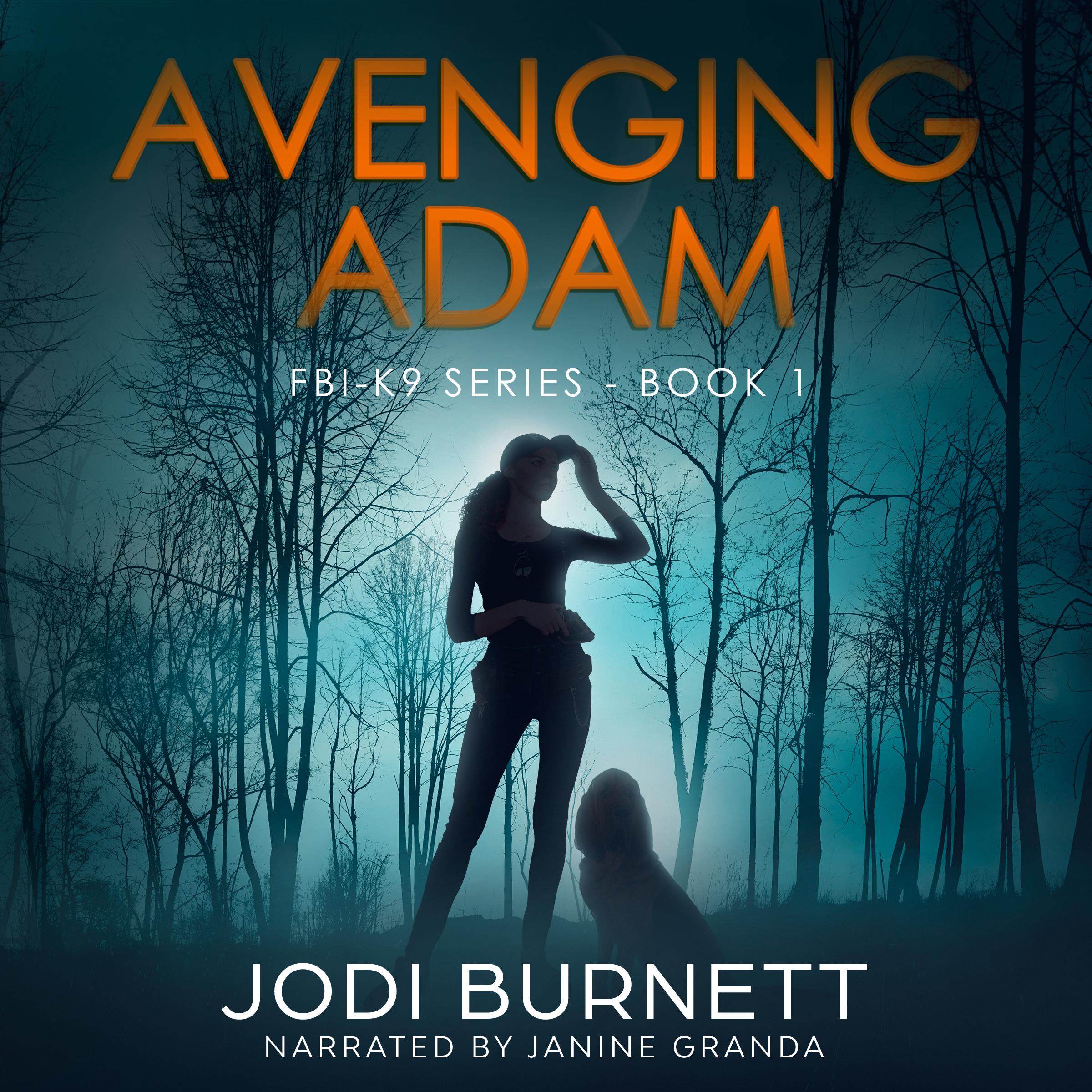 Avenging Adam (FBI-K9 #1) Audiobook