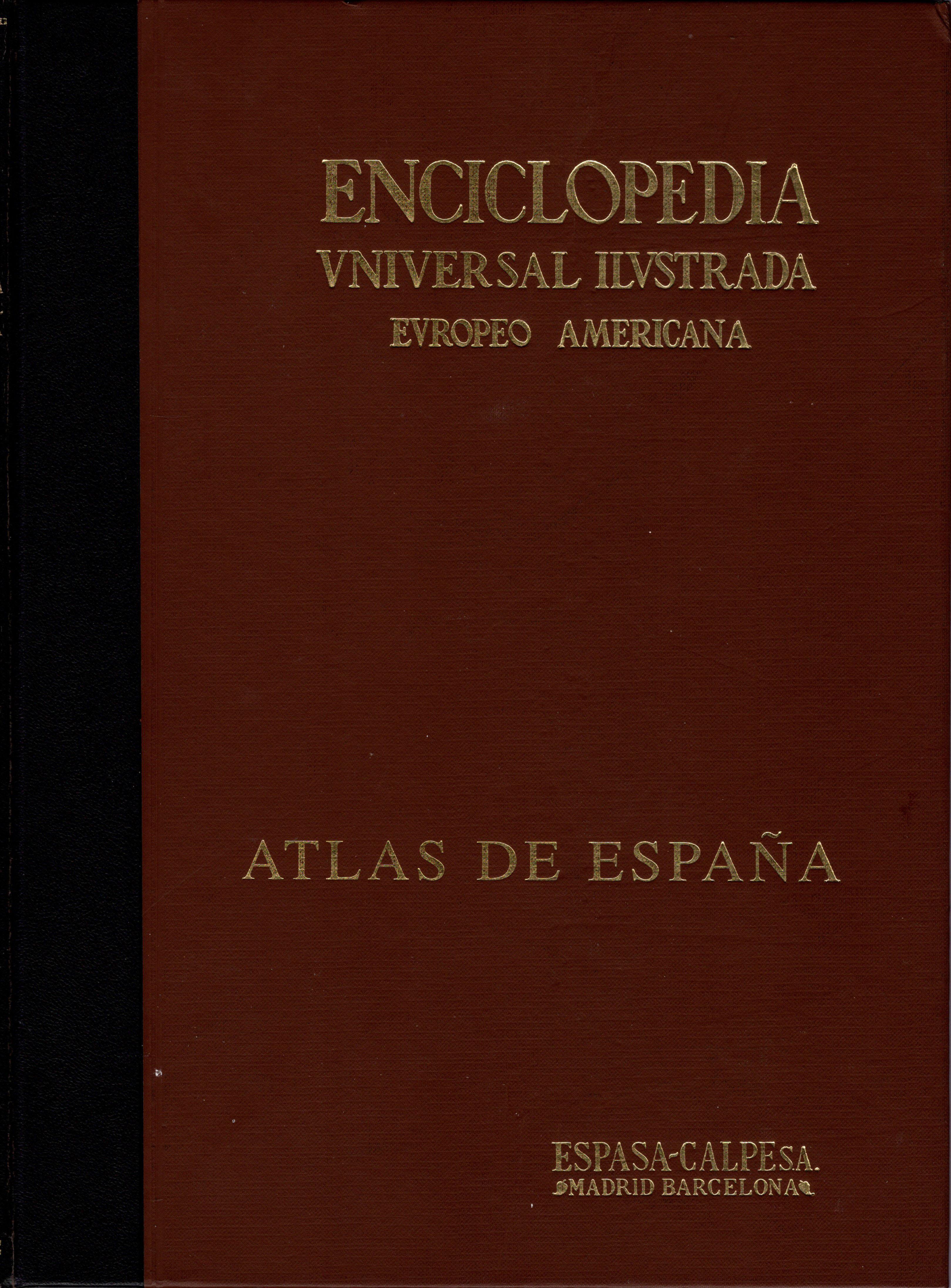 Enciclopedia Universal Ilustrada Europeo Americana - Atlas de España