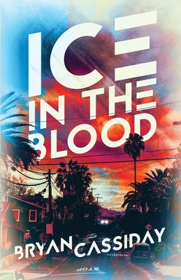 Ice in the Blood: Tales from the Edge of Fear