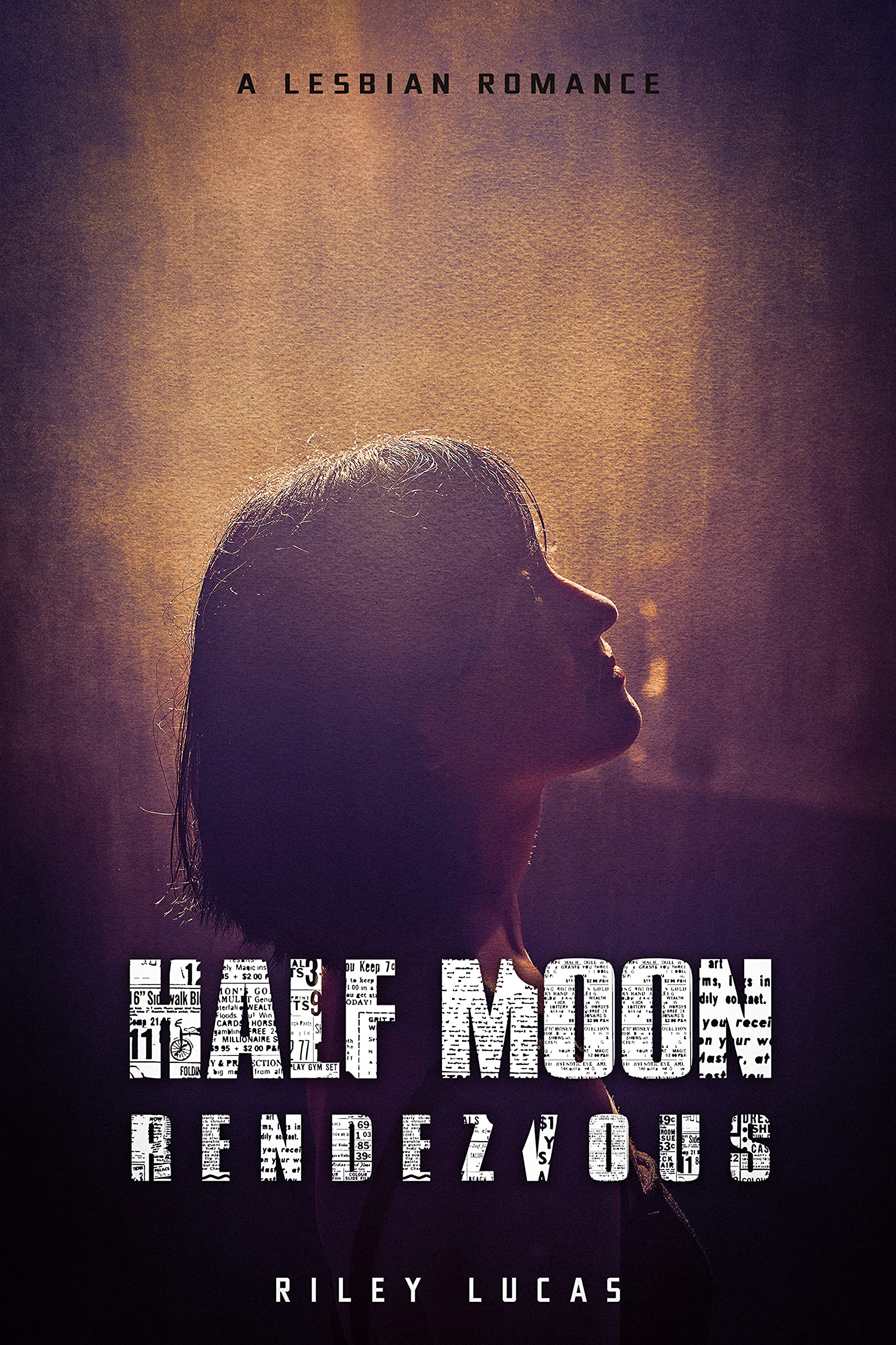 Half Moon Rendezvous: A lesbian romance