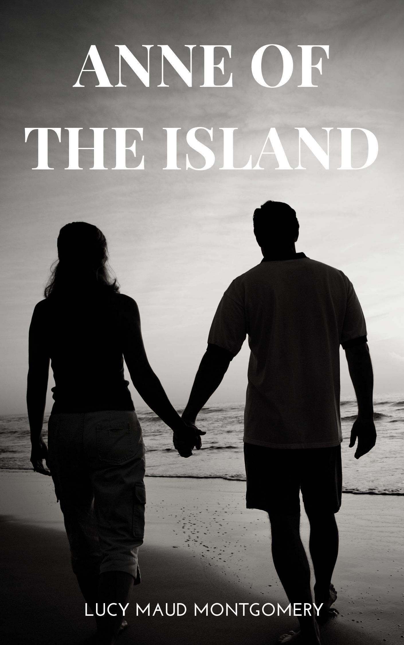L. M. Montgomery : Anne Of The Island