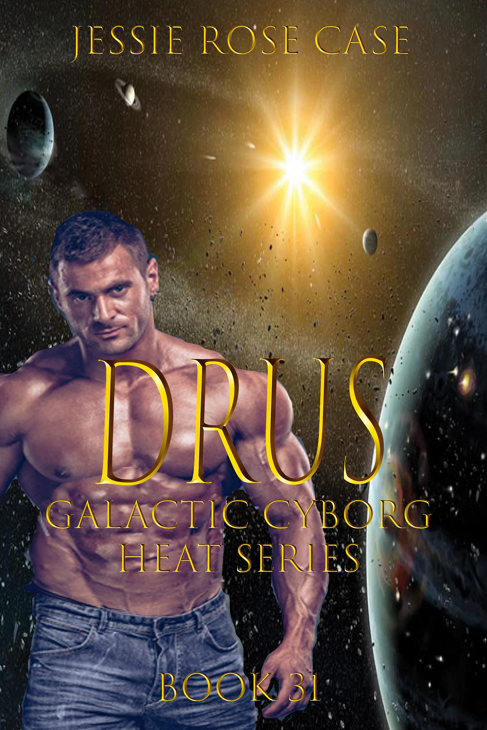 Drusus *****: Galactic Cyborg Heat Book 31 Once Freed Series Book 1. * (Galactic Cyborg Heat Series 34)