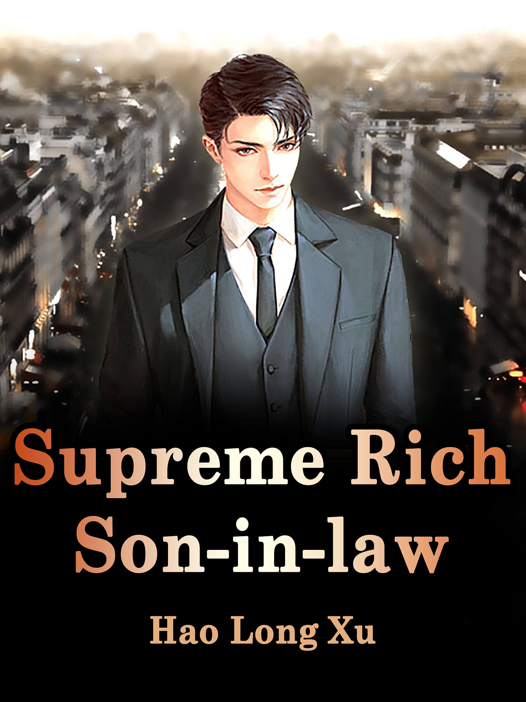 Supreme Rich Son-in-law: Humor Modern Novel ( Live-in Son-in-Law Be Despised by His Mother-in-Law and Wife, bully reverse harem romance Book 2 )