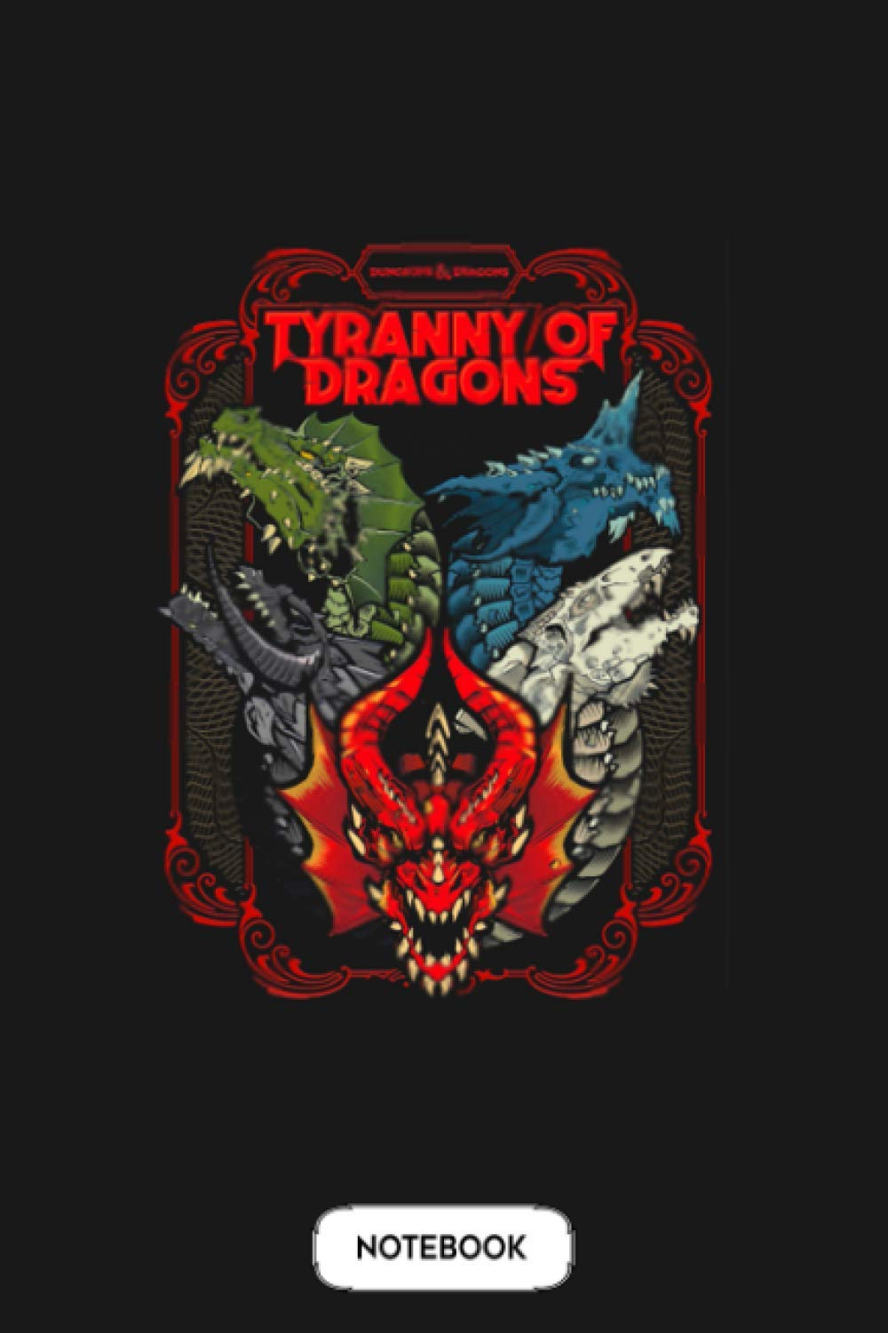 D&d Tyranny Of Dragons Notebook: Journal, 6x9 120 Pages, Diary, Matte Finish Cover, Planner, Lined College Ruled Paper