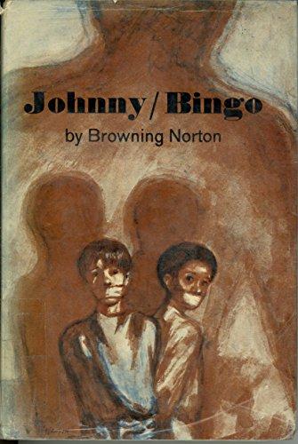 Johnny/Bingo.