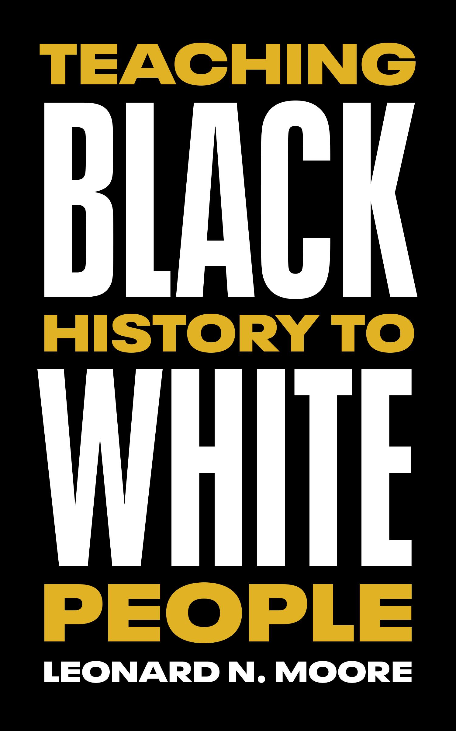 Teaching Black History to White People