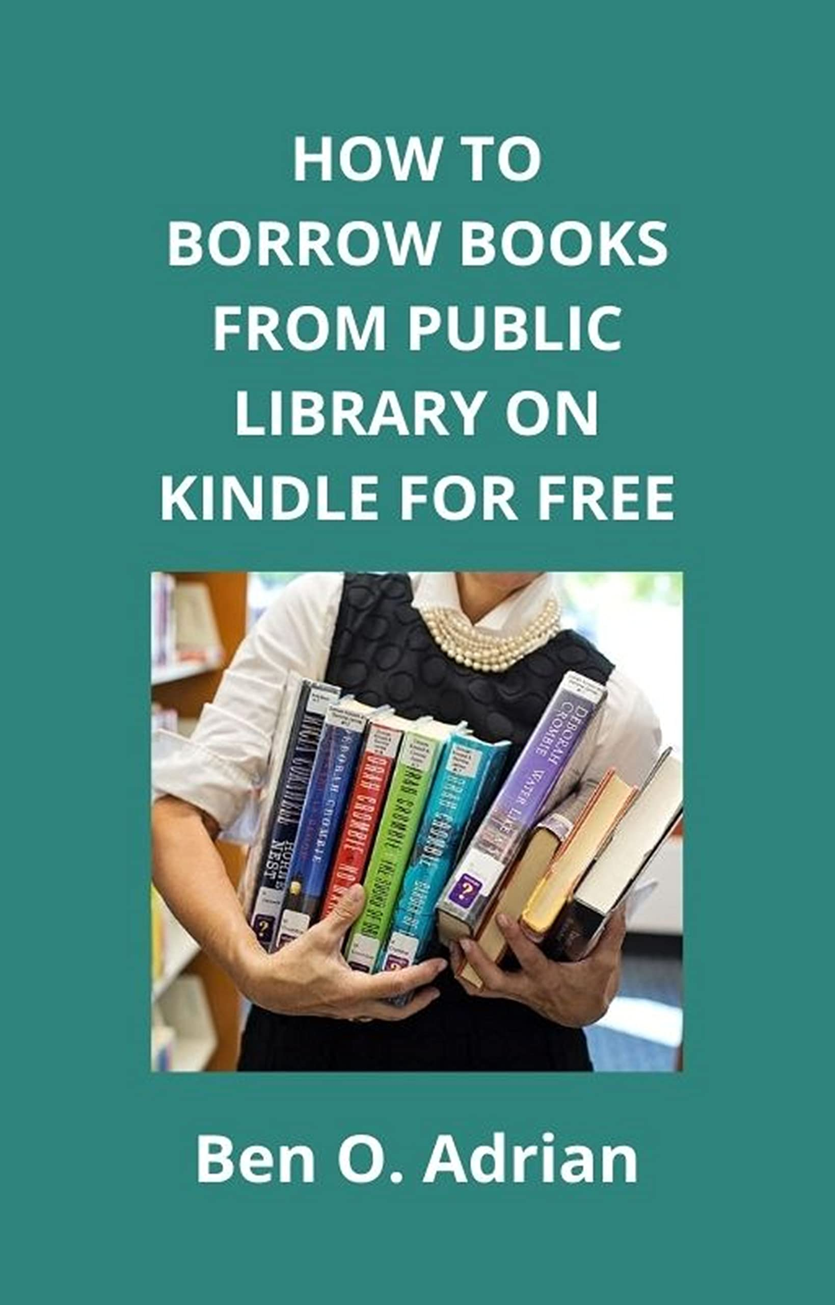 HOW TO BORROW BOOKS FROM PUBLIC LIBRARY ON KINDLE FOR FREE