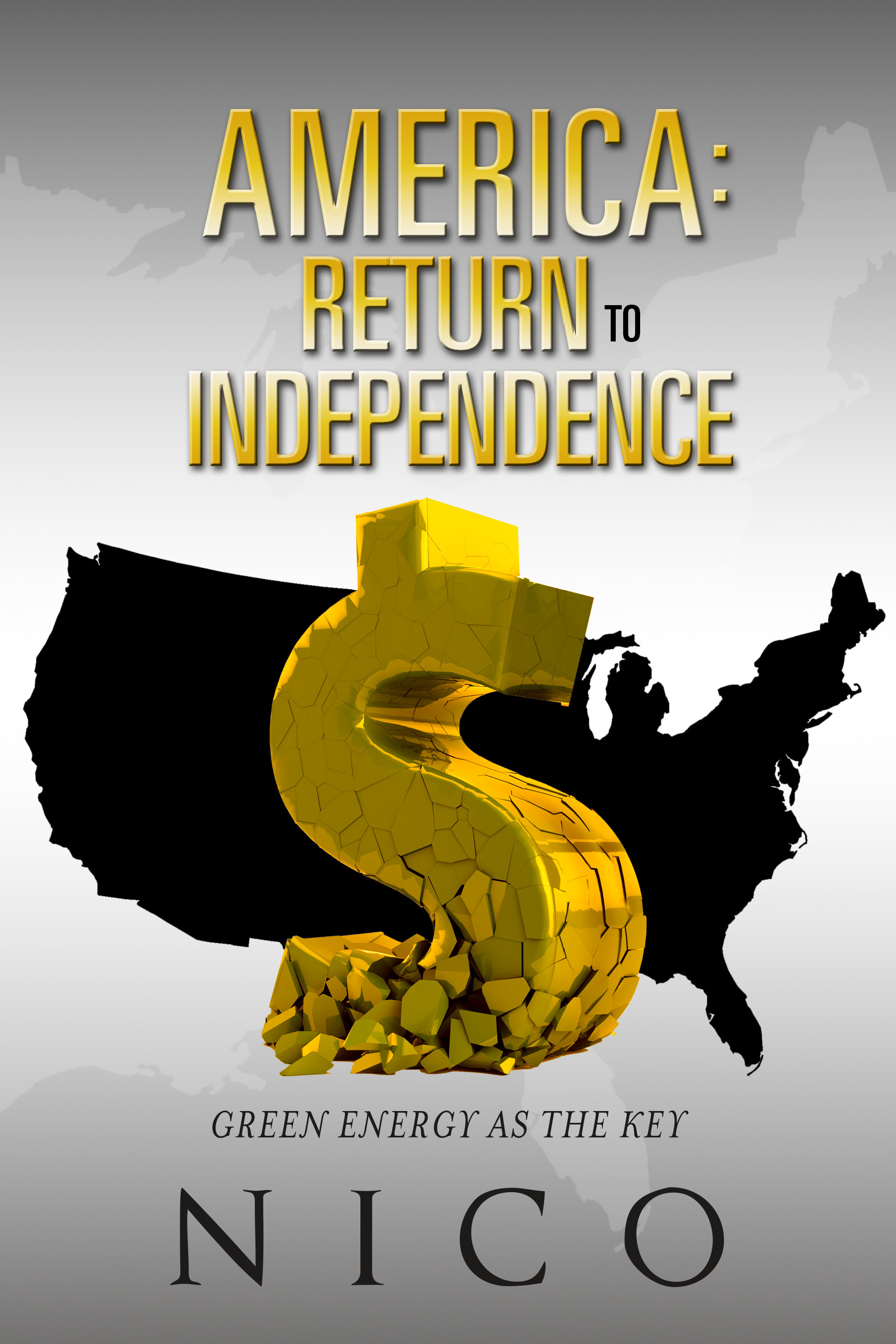 America: Return to Independence: Green Energy as the Key