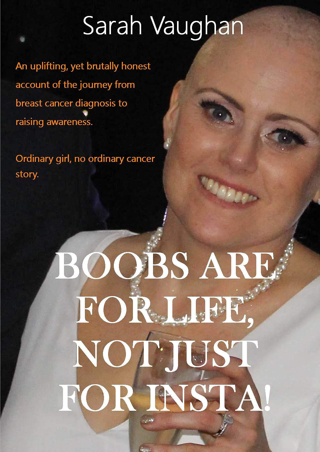 Boobs Are For Life, Not Just For Insta!: Does life pause for Breast cancer? Making you laugh and cry, this brutally honest memoir is uplifting. Ordinary girl, extraordinary story.