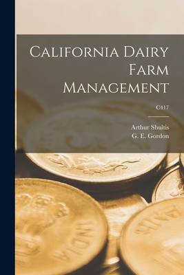 California Dairy Farm Management; C417
