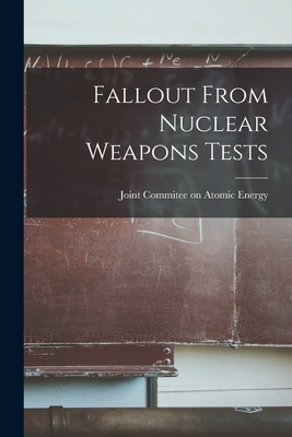 Fallout From Nuclear Weapons Tests