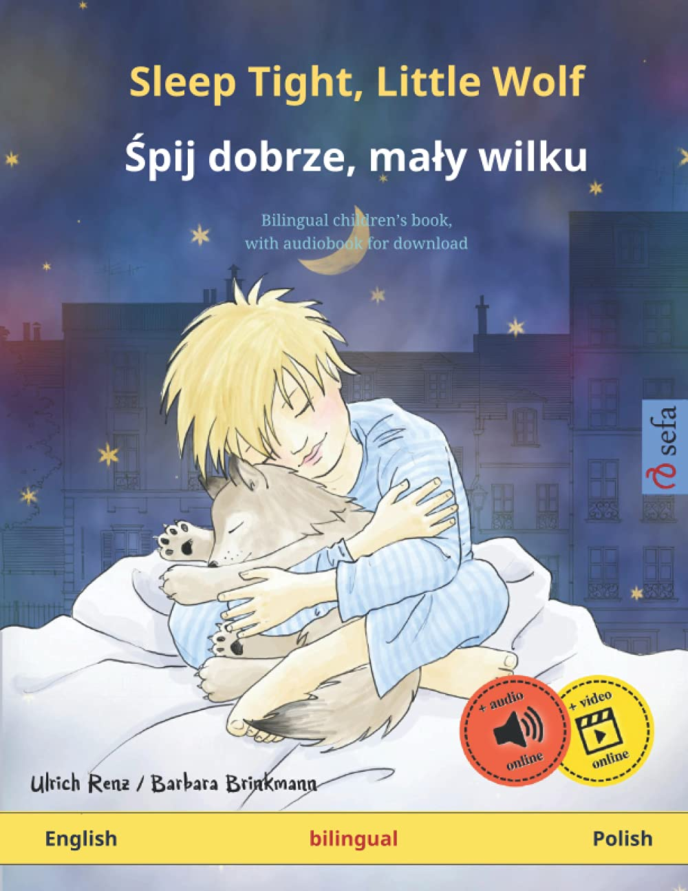 Sleep Tight, Little Wolf – Śpij dobrze, mały wilku (English – Polish): Bilingual children's picture book with audiobook for download (Sefa's Bilingual Picture Books – English / Polish)