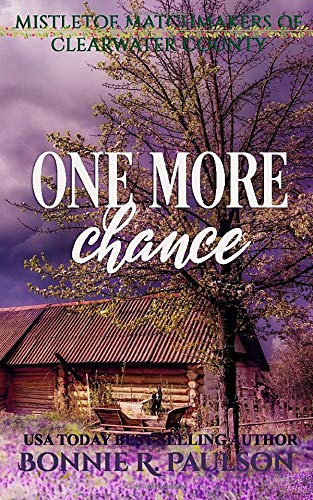 One More Chance: A sweet western romance