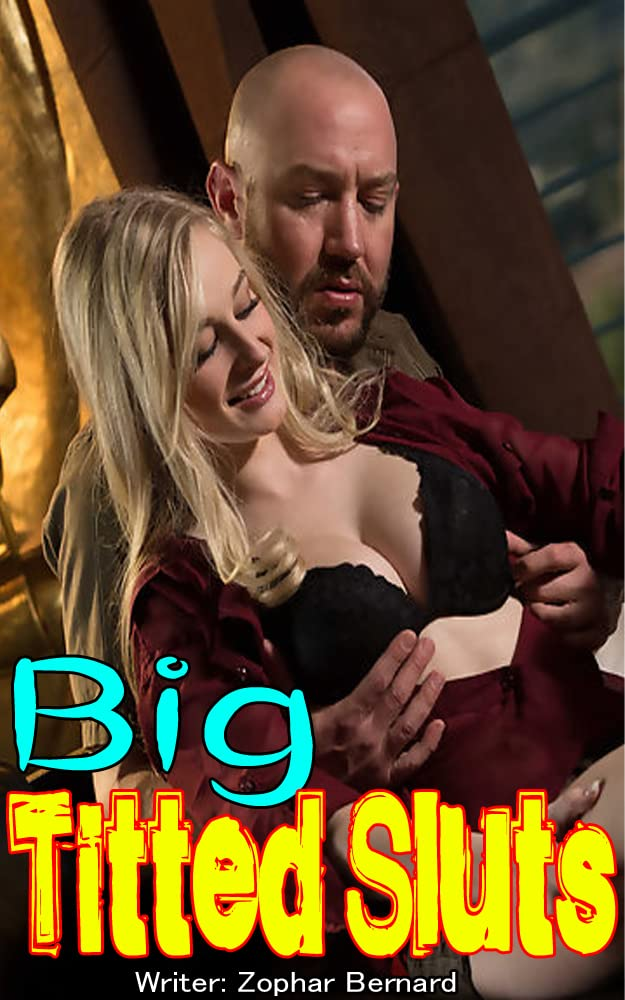 Big Titted Sluts Erotica Bundle: Explicit Taboo Age-Gap Fantasy, Forbidden Erotic Rough Submission, Naughty Group Sharing Romance