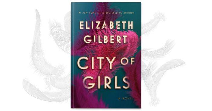 Women Ruined by Desire? Not in Elizabeth Gilbert's New Novel