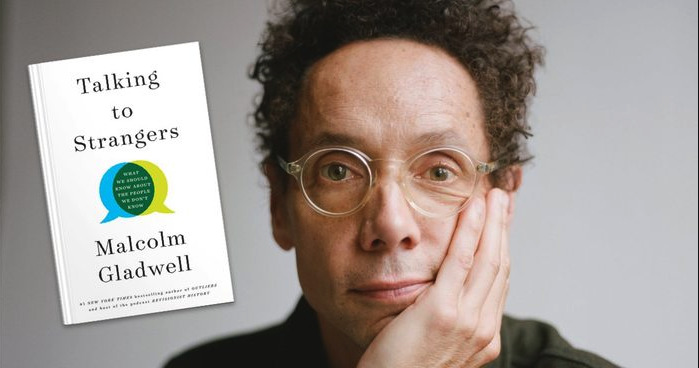 Malcolm Gladwell Examines the Real Danger of Talking to Strangers