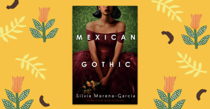 'Mexican Gothic' Takes Readers Deep into Danger