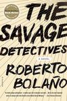 "Roberto Bolano's ""The Savage Detectives"""