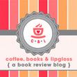 ❤ Coffee, Books & Lipgloss ❤ Book Blogger & Author Social Hub