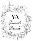 YA Spanish Reads