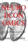 Q&A with Daniel R. Thorne - Neuroeconomics