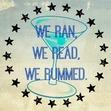 We Ran, We Read, We Rummed.