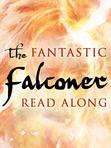 The Fantastic Falconer Read Along