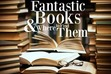 Fantastic Books & Where To Find Them