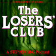 The Losers' Club: A Stephen King Podcast by Consequence of Sound