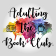 Adulting...The Book Club.