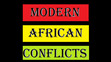 Modern African Conflicts