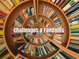 Challenges & Fandoms
